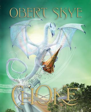 Choke by Obert Skye