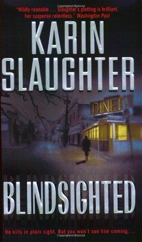 Blindsighted by Karin Slaughter