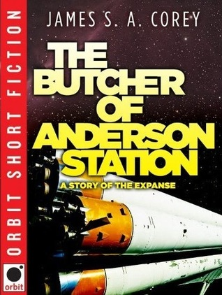 The Butcher of Anderson Station by James S.A. Corey