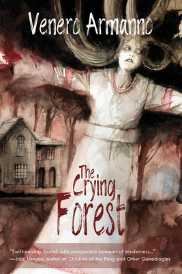 The Crying Forest by Venero Armanno