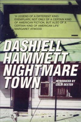 Nightmare Town by Colin Dexter, William F. Nolan, Dashiell Hammett