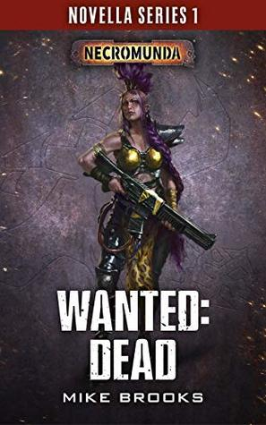 Wanted: Dead by Mike Brooks
