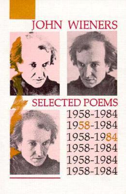Selected Poems 1958-1984 by John Wieners