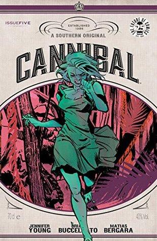 Cannibal #5 by Brian Buccellato, Jennifer Young, Matías Bergara