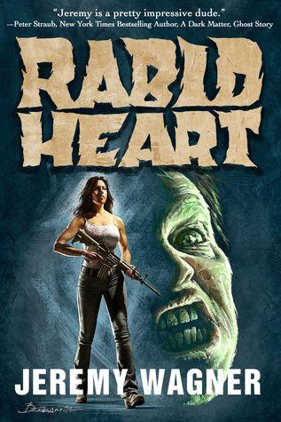 Rabid Heart by Jeremy Wagner