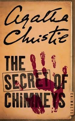 The Secret of Chimneys by Agatha Christie