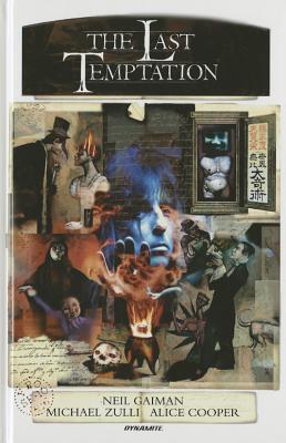 Neil Gaiman's the Last Temptation 20th Anniversary Deluxe Edition Hardcover by Alice Cooper, Neil Gaiman