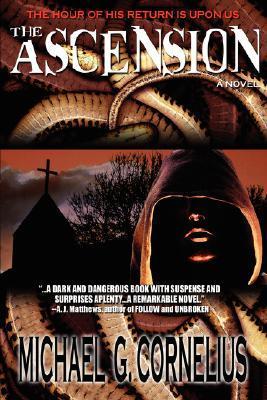 The Ascension by Michael G. Cornelius