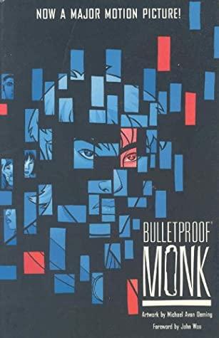 Bulletproof Monk by John Woo, Michael Avon Oeming, R.A. Jones