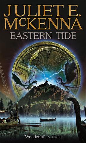Eastern Tide by Juliet E. McKenna