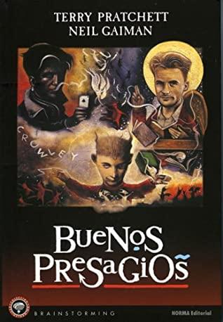 Buenos Presagios: las buenas y ajustadas profecías de Agnes La Chalada by Terry Pratchett, Neil Gaiman