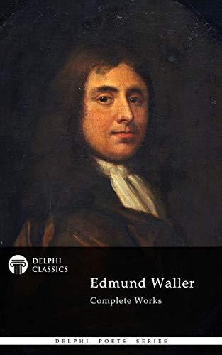 Delphi Complete Works of Edmund Waller by Edmund Waller