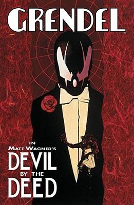 Grendel: Devil by the Deed by Diana Schutz, Chris Pitzer, Matt Wagner, Rich Rankin