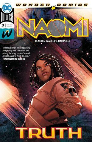 Naomi (2019-) #2 by Brian Michael Bendis, David F. Walker, Jamal Campbell