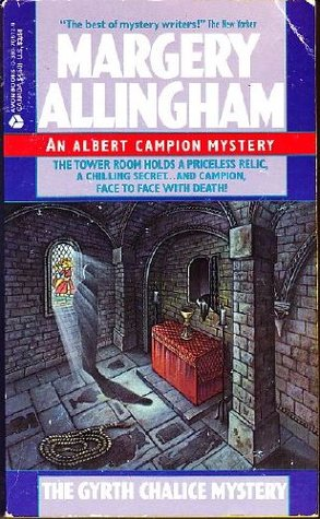 The Gyrth Chalice Mystery by Margery Allingham