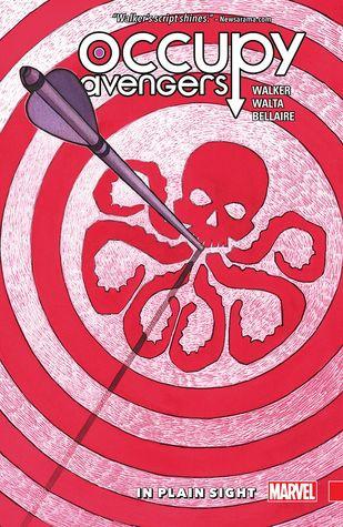 Occupy Avengers Vol. 2: In Plain Sight by David F. Walker, Gabriel Hernandez Walta