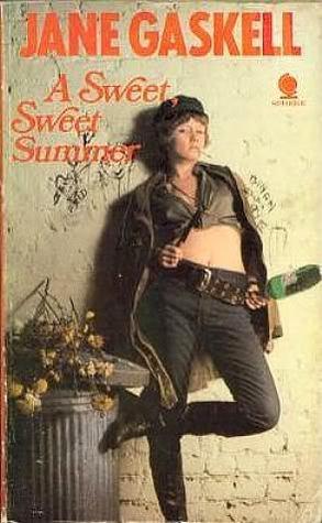 A Sweet, Sweet Summer by Jane Gaskell
