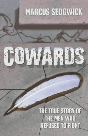 Cowards by Marcus Sedgwick