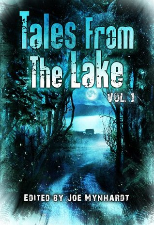 Tales from The Lake Vol. 1 by Joe Mynhardt
