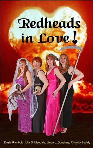 Redheads in Love! by Linda L. Donahue, Julia S. Mandala, Dusty Rainbolt, Rhonda Eudaly