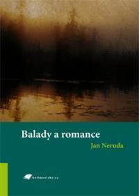 Balady a romance by Jan Neruda, Lucie Holoušová
