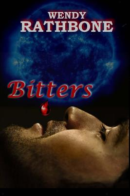 Bitters: A Collection of Glbtq Vampire Stories by Wendy Rathbone
