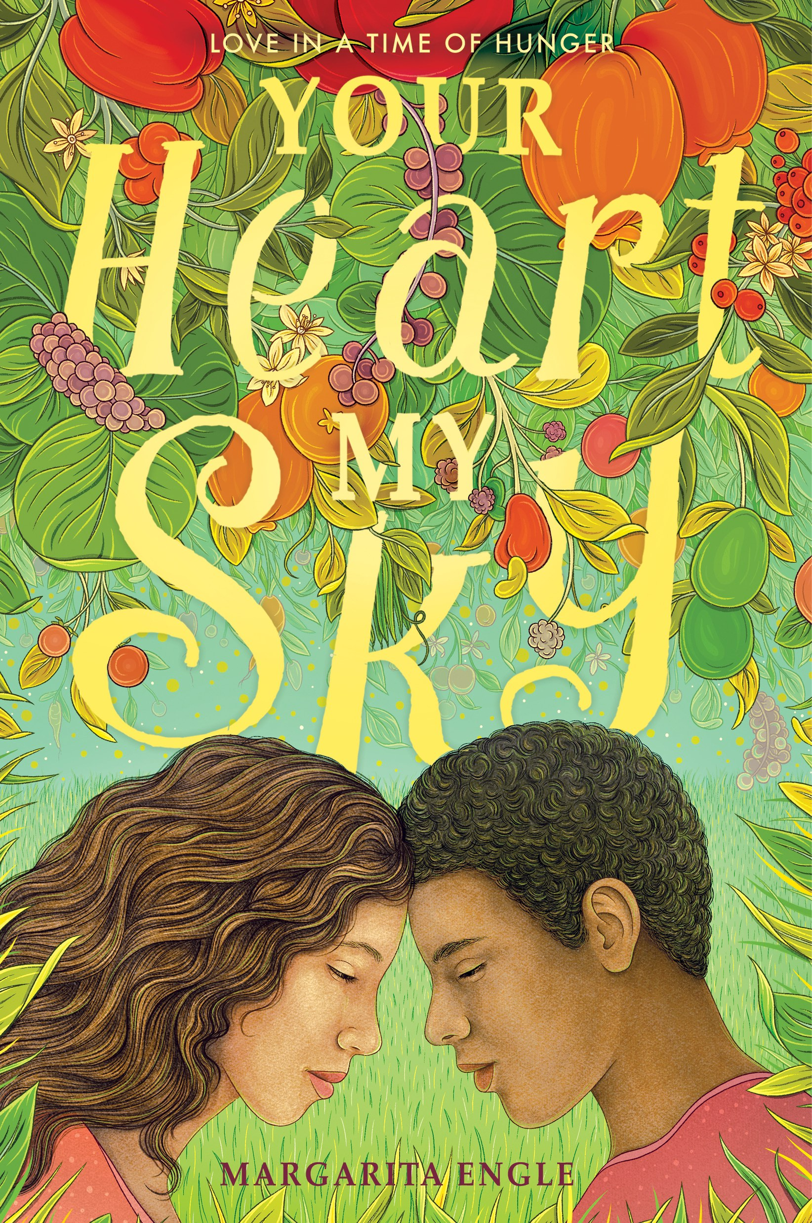 Your Heart My Sky by Margarita Engle