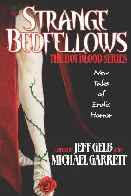 Strange Bedfellows by Michael Garrett, Jeff Gelb