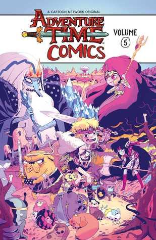 Adventure Time Comics Vol. 5 by Pendleton Ward, Michael Moreci