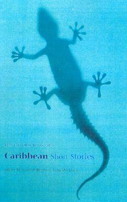 The Oxford Book of Caribbean Short Stories by John Wickham, Stewart Brown