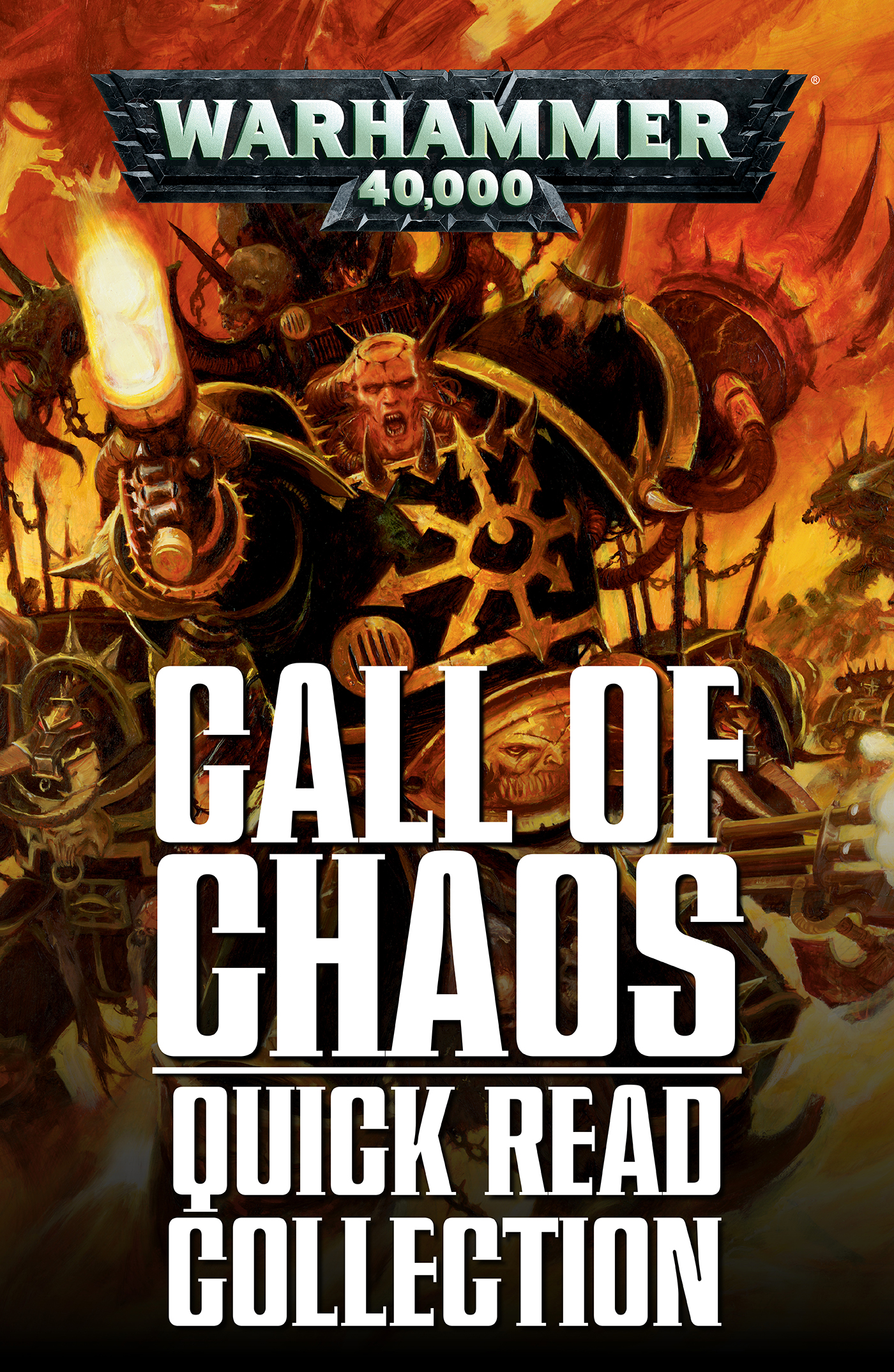 Call of Chaos Quick Read Collection: Warhammer 40,000 by