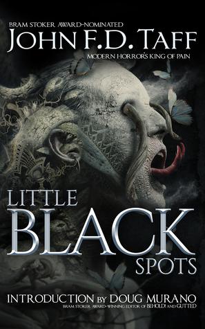 Little Black Spots by John F.D. Taff