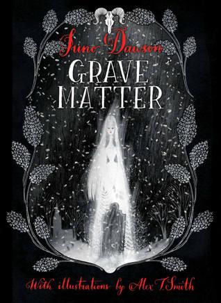 Grave Matter by Alex T. Smith, Juno Dawson