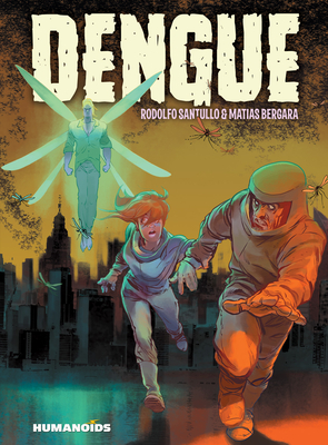 Dengue by Rodolfo Santullo