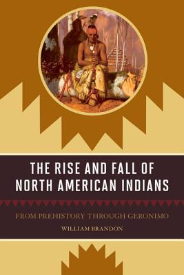 Rise & Fall North American Indpb by William Brandon