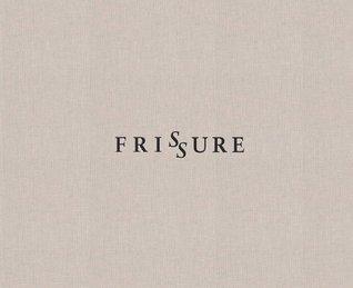 Frissure: Prose Poems and Artworks by Brigid Collins, Kathleen Jamie