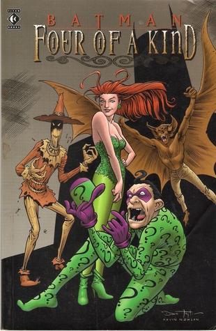 Batman: Four of a Kind by Brian Apthorp, Bret Blevins, Chuck Dixon, Doug Moench, Alan Grant, Kieron Dwyer, Enrique Alcatena