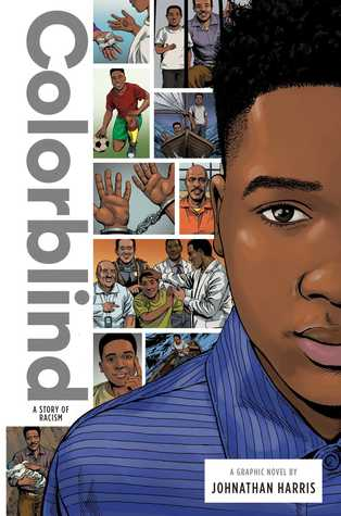 Colorblind: A Story of Racism by Johnathan Harris, Garry Leach