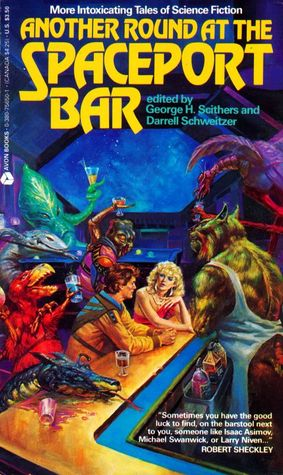 Another Round at the Spaceport Bar by George H. Scithers, Darrell Schweitzer