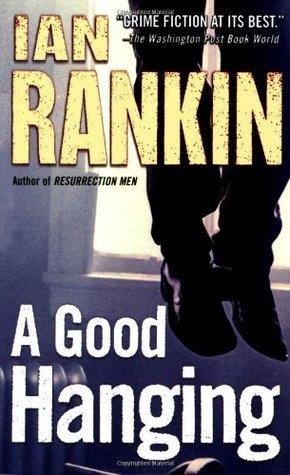 A Good Hanging by Ian Rankin