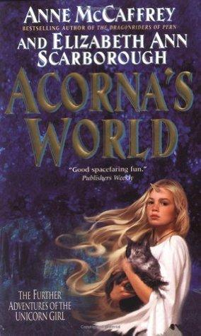 Acorna's World by Elizabeth Ann Scarborough, Anne McCaffrey