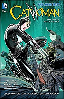 Catwoman, Volume 2: Dollhouse by Judd Winick