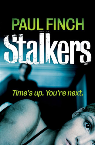 Stalkers by Paul Finch