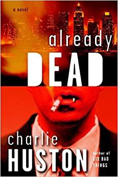 Ήδη νεκρός by Charlie Huston