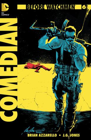 Before Watchmen: The Comedian #6 by Brian Azzarello, J.G. Jones