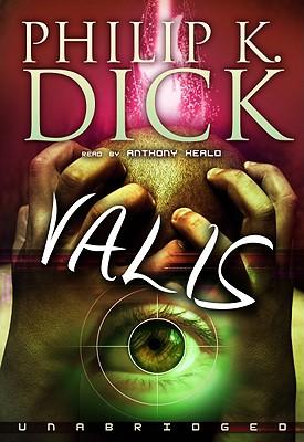 Valis by Phillip K. Dick