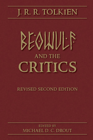 Beowulf: The Monsters and the Critics by J.R.R. Tolkien