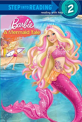 Barbie in a Mermaid Tale (Barbie) by Christy Webster