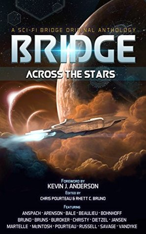 Bridge Across the Stars by Chris Pourteau, Rhett C. Bruno