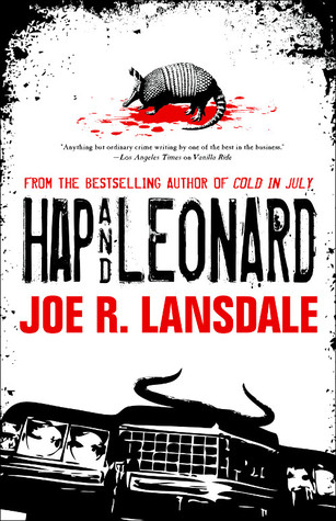 Hap and Leonard by Michael Koryta, Joe R. Lansdale